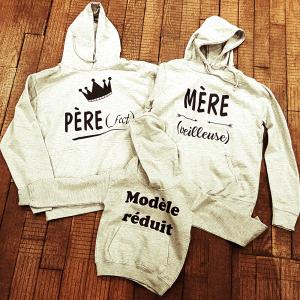 """Sweats à capuche """"Père(fect)"""" """"Mère(veilleuse)"""" et """"Modèle réduit"""""""