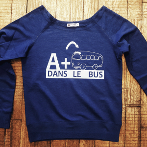"Sweat ""A+ dans le bus"""