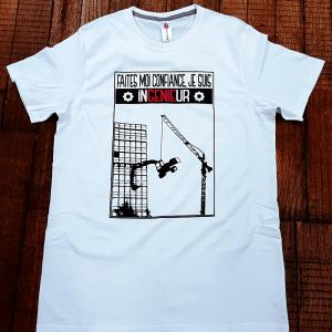 """T-shirt """"Faites moi confiance, je suis ingénieur"""""""