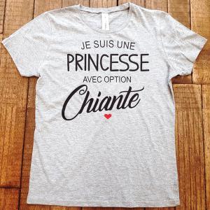 """T-shirt """"Je suis une princesse avec option Chiante"""""""