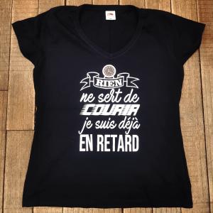 """T-shirt """"Rien ne sert de courrir, je suis déjà en retard"""""""