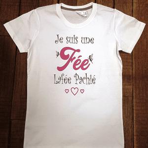 """T-shirt """"Je suis une fée / La fée Pachié"""""""