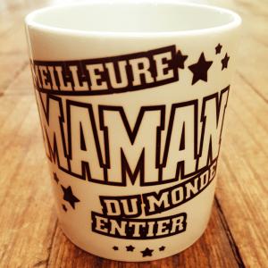 "Mug ""Meilleure maman du monde entier"""