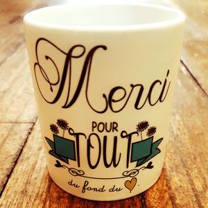 """Mug """"Merci pour tout du fond du cœur"""""""