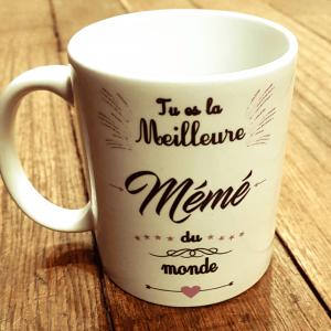 """Mug """"Tu es la meilleure mémé du monde"""""""