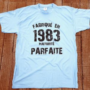 """T-shirt """"Fabriqué en 1983, maturité Parfaite"""""""