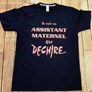 """T-shirt """"Je suis un assistant maternel qui déchire"""""""